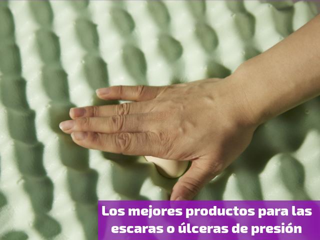 Los mejores productos para las escaras o úlceras de presión